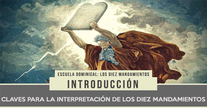 04-claves-interpretacion-diez-mandamientos