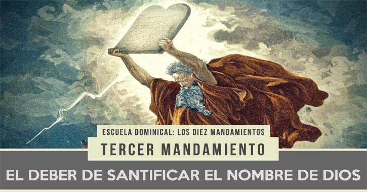 16-deber-santificar-nombre-Dios