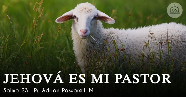 Jehova-es-mi-pastor-salmo-23