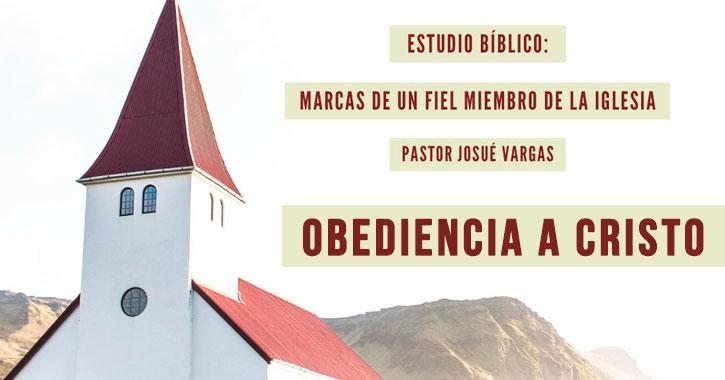 marcas-fiel-miembro-iglesia-obediencia