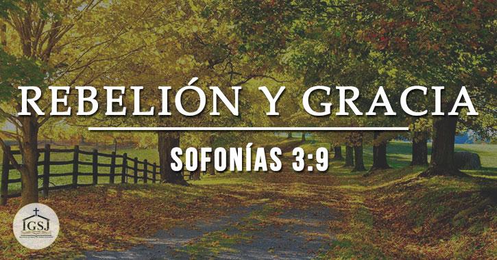 rebelion-gracia-sofonias
